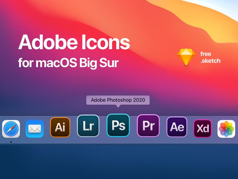 Adobe Icons Alternative For Macos Big Sur Freebie Download Sketch Resource Sketch Repo