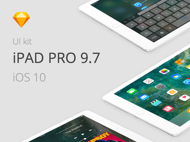 iOS 10 - iPad Pro 9 7 Sketch UI Kit Freebie - Download